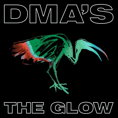 ALBUM REVIEW: The Glow by DMAs